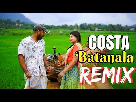 Costa   Batanala Remix / බටනලා Remix / Dj Madhuwa