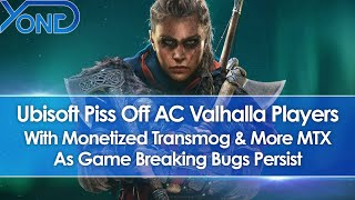 Assassin's Creed Valhalla Players Pissed, Ubisoft Add Worse Transmog & MTX Amidst Game Breaking Bugs