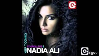Download STARKILLERS & NADIA ALI - Keep It Coming (Basto Remix) MP3 song and Music Video