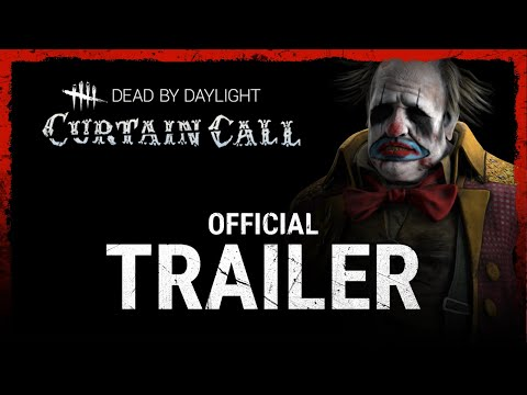 Dead by Daylight   Curtain Call - Launch Trailer