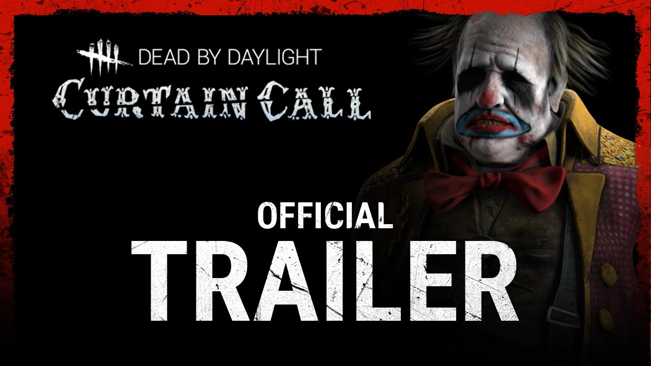 Dead by Daylight | Curtain Call - Launch Trailer