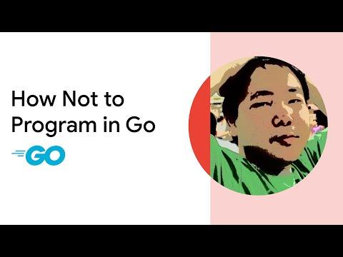 How Not to Program in Go