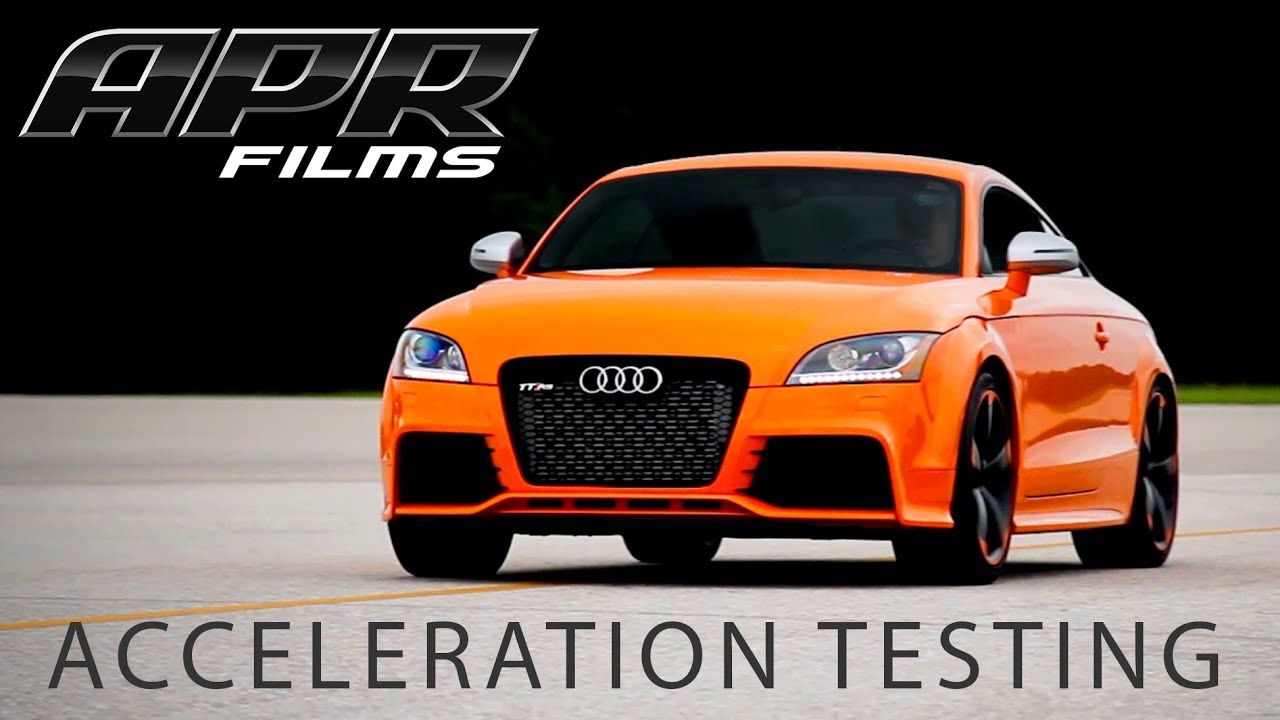 Apr Tt Rs 2 5 Tfsi Stage Iii Acceleration Testing