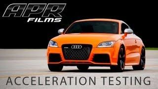 APR TT RS 2.5 TFSI Stage III Acceleration Testing