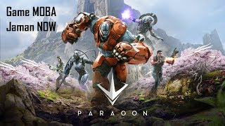 Game MOBA Jaman NOW - Paragon Gameplay Indonesia
