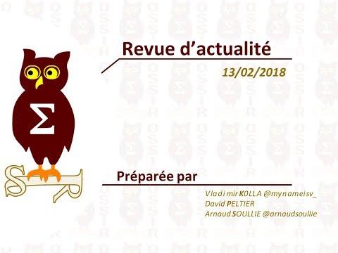 2018-02-13 Revue d'actualité