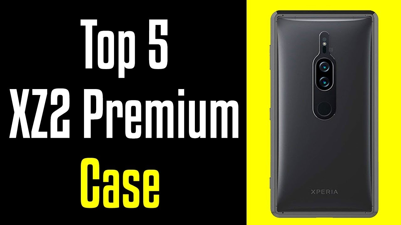 cheaper 9b77b 57a74 🔻Top 5 Best Sony Xperia XZ2 Premium Cases!🔺[4K]