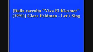 Giora Feidman - Let's Sing