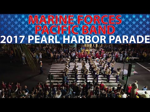 Marine Forces Pacific Band | 2017 Pearl Harbor Memorial Parade
