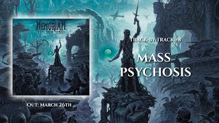 Memoriam - Track-by-Track #8: Mass Psychosis