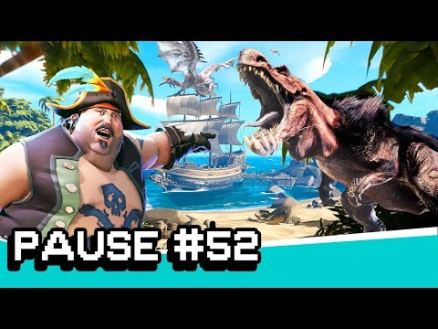 MONSTER HUNTER WORLD E SEA OF THIEVES | PAUSE #52