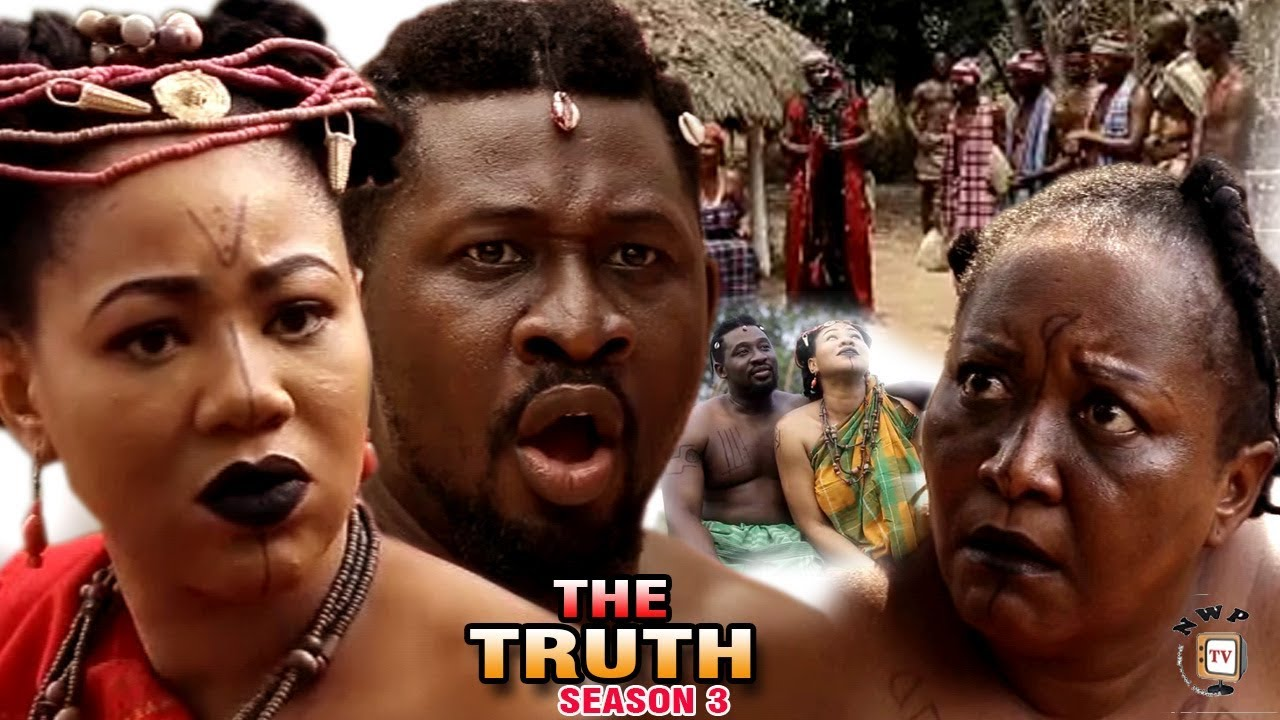 Download The Truth Season 3 - 2017 Latest Nigerian Nollywood Epic Movie