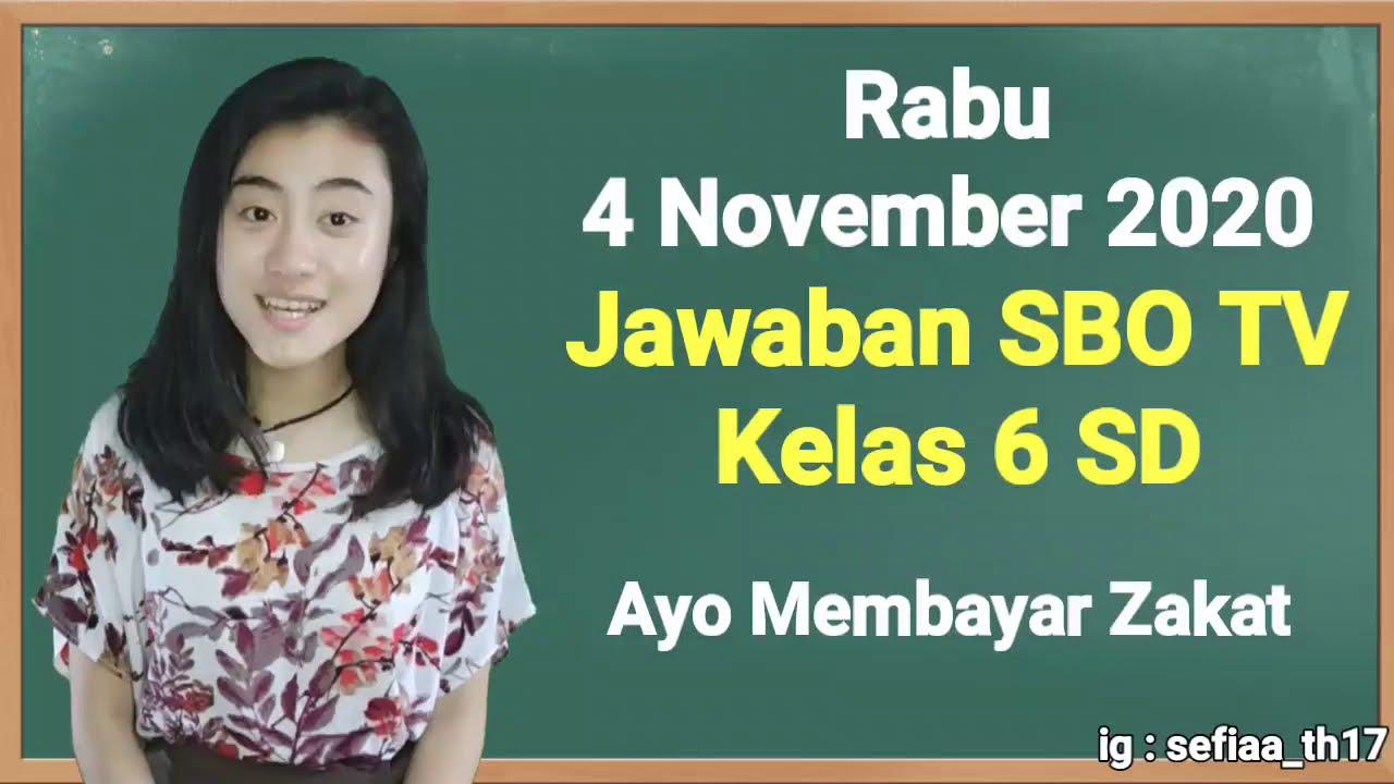 Kunci Jawaban SBO TV Kelas 6 SD Rabu 4…