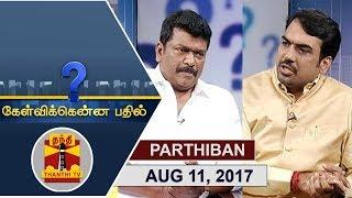 (11/08/2017) Kelvikkenna Bathil Special | Exclusive Interview with Actor Parthiban