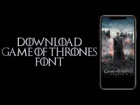 Download Game Of Thrones Font On IPhone & IPad