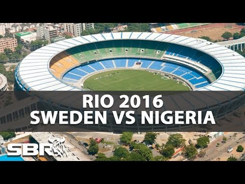 Sweden vs Nigeria 07/08/16 | Olympic Football | Preview & Predictions