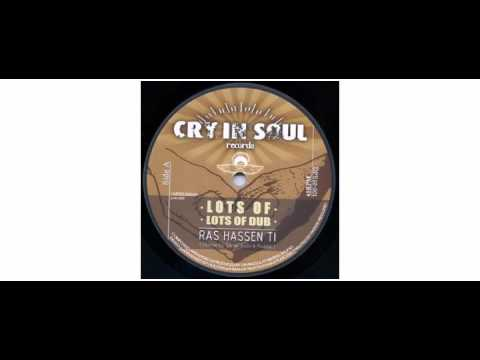 """Ras Hassen Ti / Ras Mykha - Lots Of / Don't Blame - 10"""" - Cry In Soul Records"""