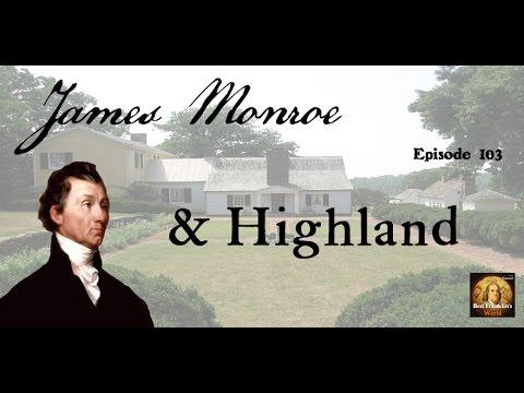 103 Sara Bon-Harper, James Monroe & His Estate Highland