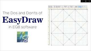 The Dos and Don'ts of EasyDraw in EQ8