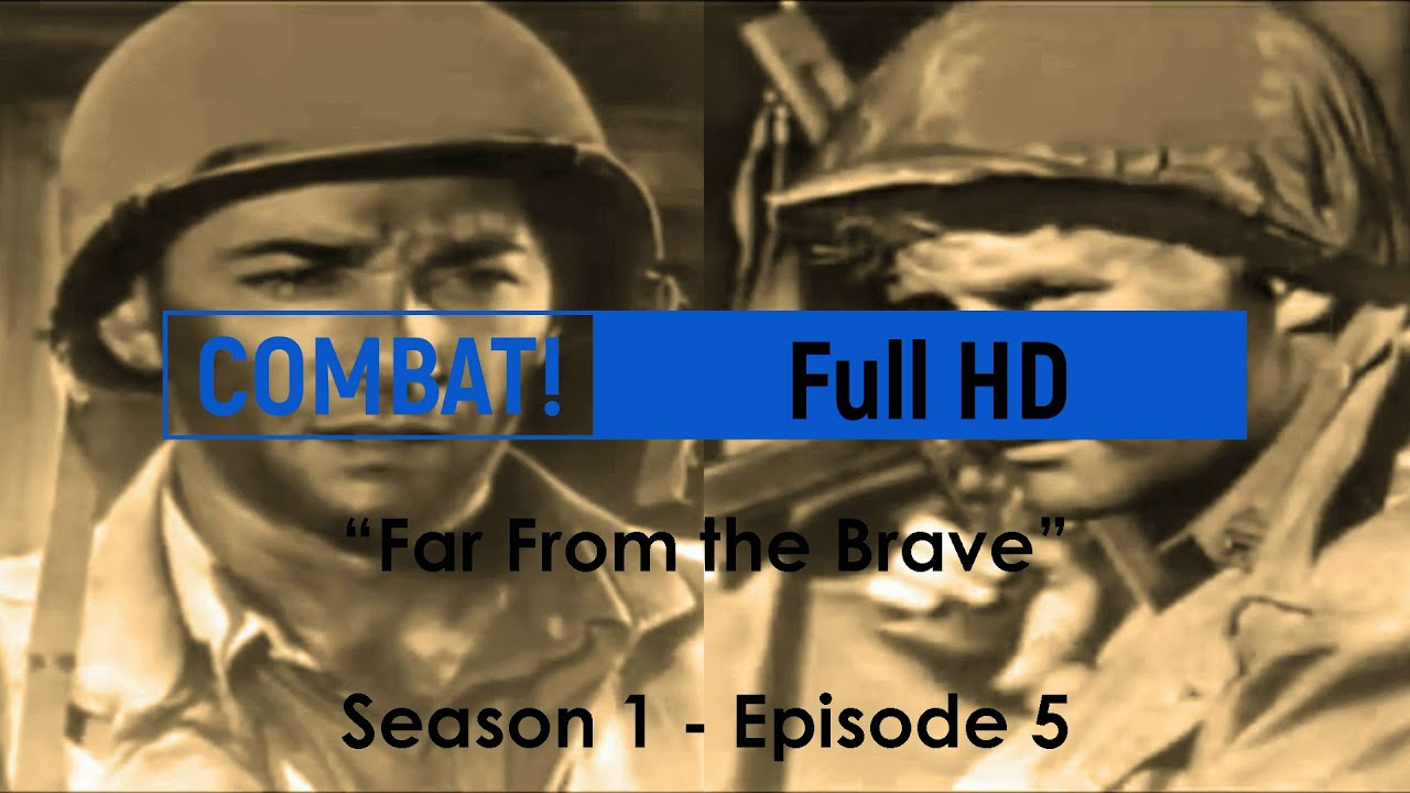 Download COMBAT! Full HD (Season 1 - Episode 5) 'Far From the Brave'