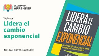 Leer para Aprender: Lidera el cambio exponencial   Invitada: Rommy Zamudio