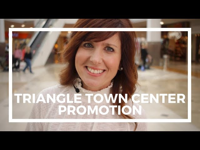 Triangle Town Center Promotion