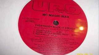 MC Magic Max - Everybody Rock It Steady