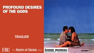 PROFOUND DESIRES OF THE GODS (Masters of Cinema) Trailer