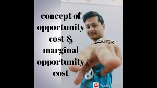 (unit-1)CONCEPT OF OPPORTUNITY COST( video no 5)