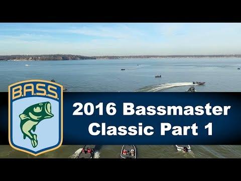 2016 Bassmaster Classic Part 1