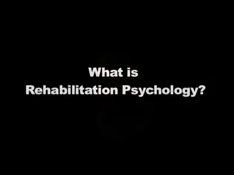 What is Rehabilitation Psychology?