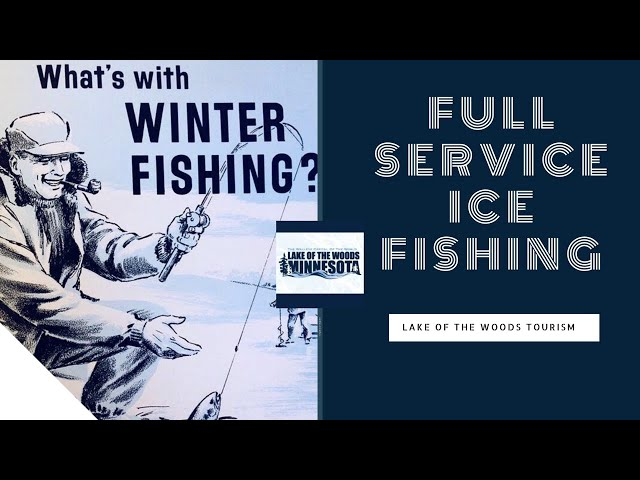 Full Service Ice Fishing on Lake Of The Woods