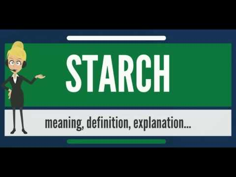 What is STARCH? What does STARCH mean? STARCH meaning, definition & explanation