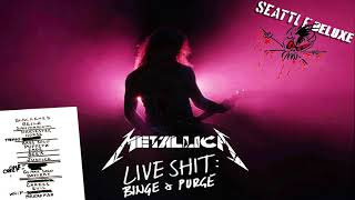 Metallica - Seattle Live Binge and Purge 1989 Remixed Deluxe Edition