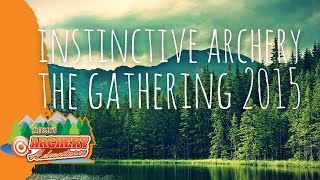 Instinctive Archery - The Gathering 2015