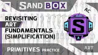 (Human Simplification) Session 44 - Creative Sandbox [ENG/rus] (Revisiting Art Fundamentals)