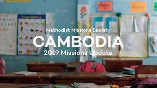Cambodia 2019 Missions Update