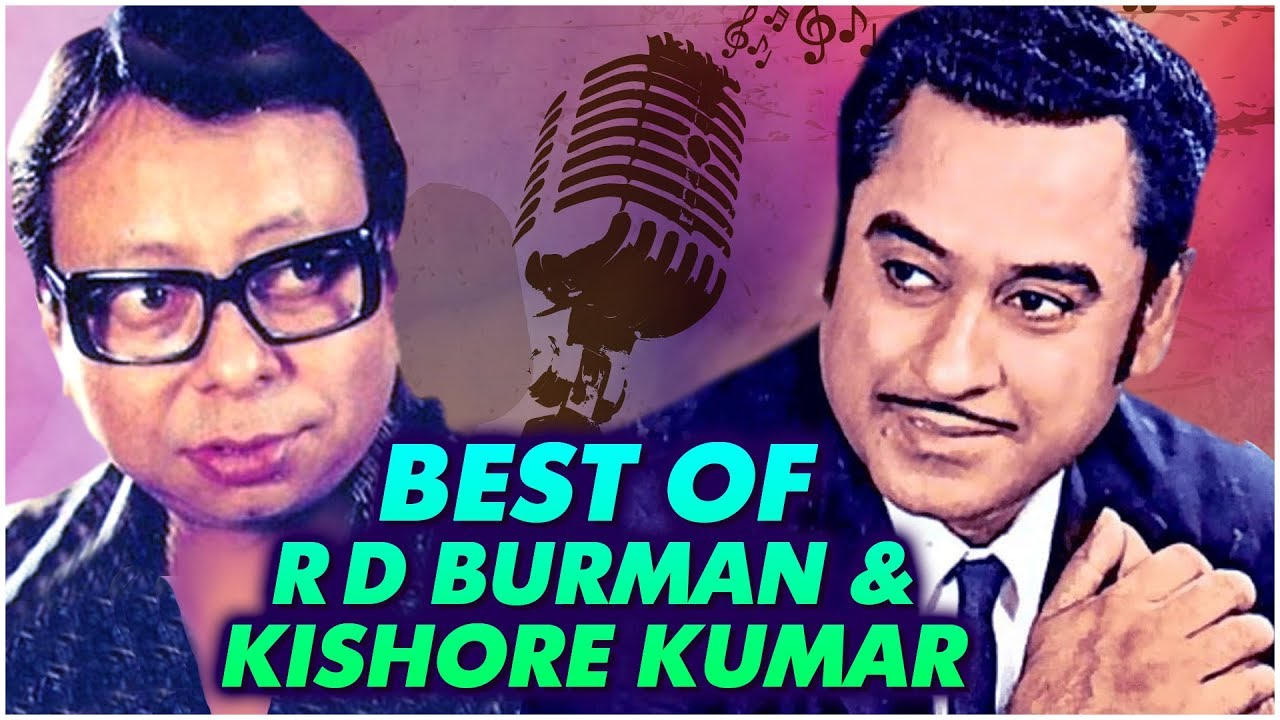 Best Of Kishore Kumar And R D Burman Top 10 Hit Songs Evergreen Old Hindi Songs Collection Youtube Play kishore kumar hits list & download best of kishore kumar old hindi songs. best of kishore kumar and r d burman top 10 hit songs evergreen old hindi songs collection