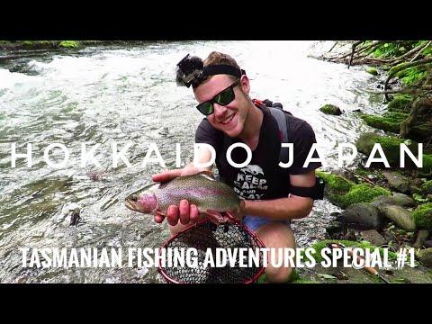 Tasmania Fishing Adventures Special #1 | Trout Fishing, Hokkaido Japan