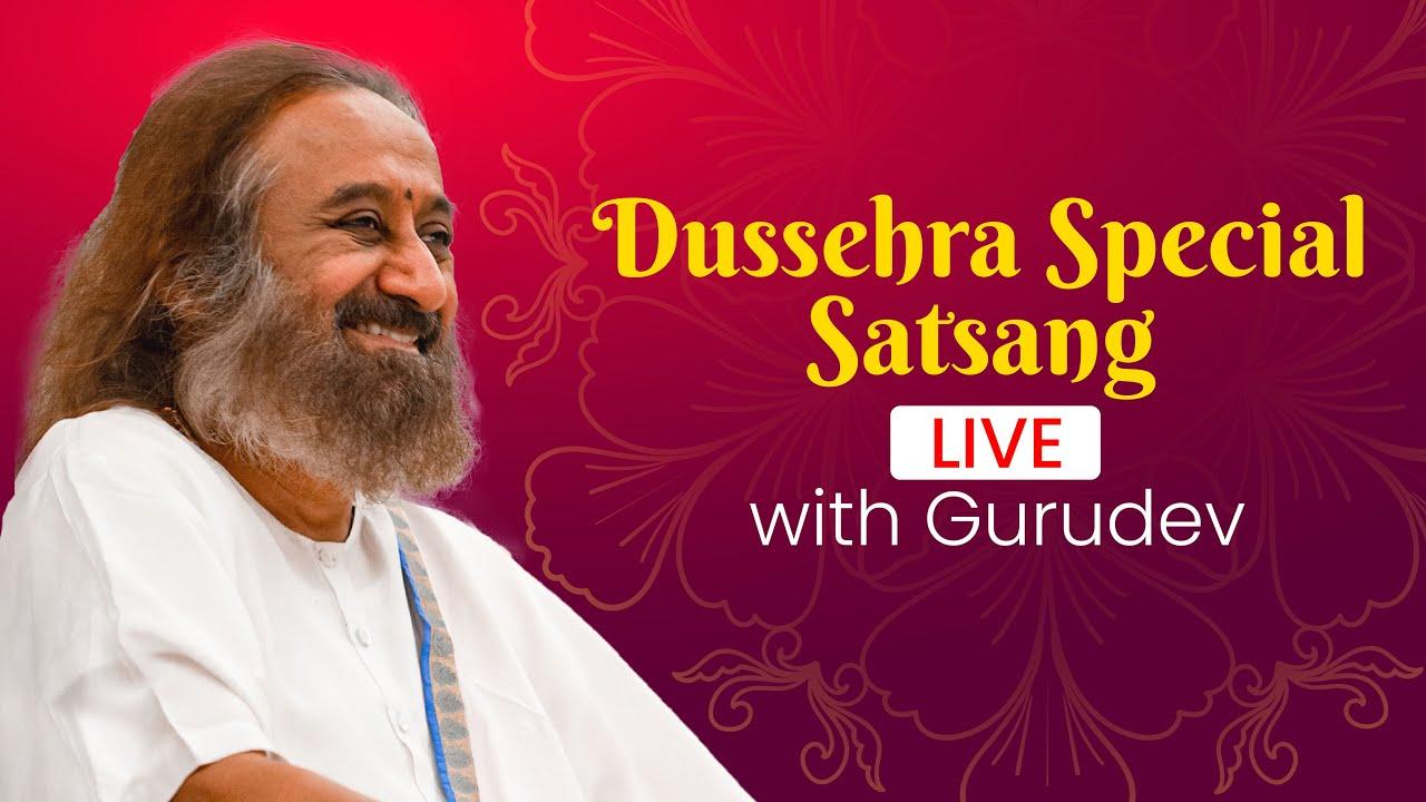 Dussehra Special Satsang Live With Gurudev Sri Sri Ravi Shankar | Vijayadashami | Dussehra 2021