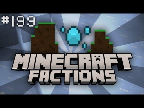 Minecraft Factions Let's Play: Episode 199 - It is time... (Minecraft Raiding)