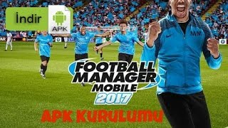 Football Manager Mobile 2017 Apk Kurulumu
