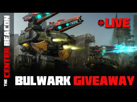 War Robots - The Center Beacon Live Stream! Bulwark Giveaway!