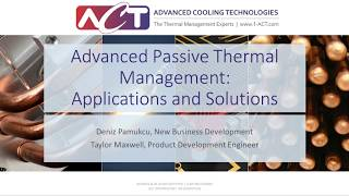 WEBINAR: Advanced Passive Thermal Management: Applications and Solutions