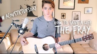 How to Save a Life - The Fray (Acoustic Cover by Ian Grey)