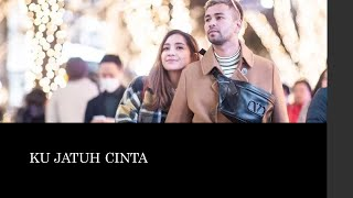 Download Lagu Nagita Slavina feat Raffi Ahmad - Ku Jatuh Cinta (Lyrics Video) mp3