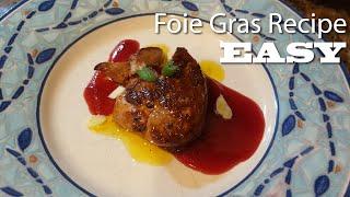 How to make Foie Gras / Foie Gras recipe / Recette Foie Gras