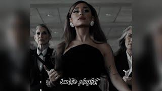 ariana grande baddie playlist