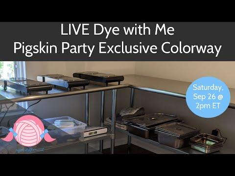dye-with-me-live---pigskin-party-2020-virtual-kick-off---agirlandherwool