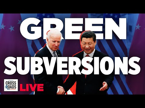 Live Q&A: China Uses Green Politics for Subversion; Cuomo On Defense   Crossroads